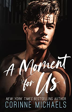 REVIEW ➞ A Moment for Us by Corinne Michaels