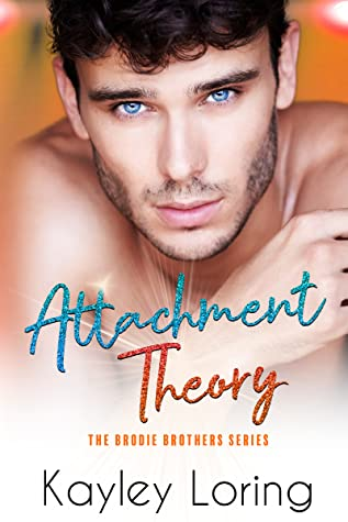 REVIEW ➞ Attachment Theory by Kayley Loring