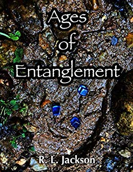 Ages of Entanglement by R.L. Jackson