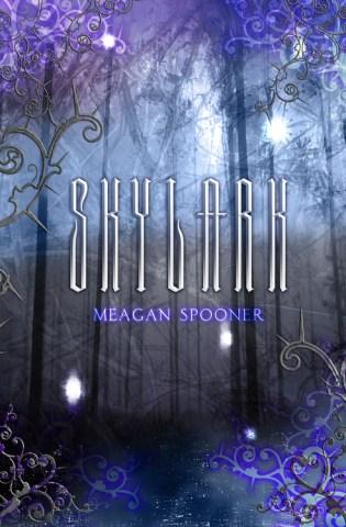Skylark by Meagan Spooner