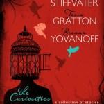 The Curiosities by Maggie Stiefvater, Tessa Gratton, Brenna Yovanoff