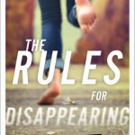 The Rules of Disappearing by Ashley Elston