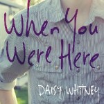 When You Were Here Release Day