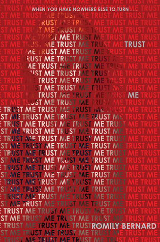 Trust Me by Romily Bernard