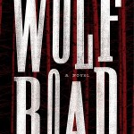 The Wolf Road by Beth Lewis | bookandlatte.com