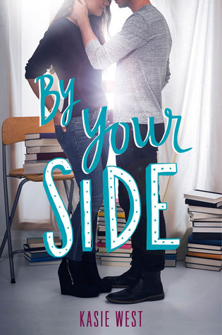 By Your Side by Kasie West | A Book and a Latte