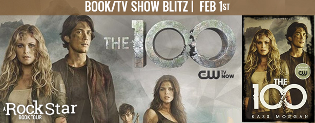 THE 100 |  Book/TV Show Blitz
