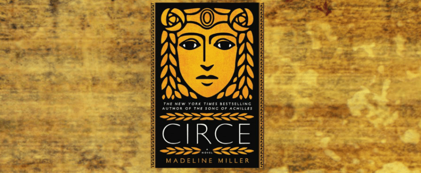 Circe By Madeline Miller Bookaria