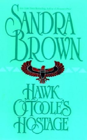 Review: Hawk O'Toole's Hostage by Sandra Brown