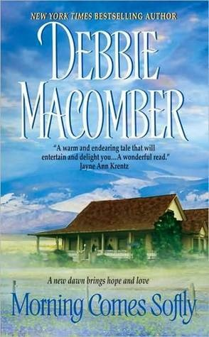 Weekly Reread: Morning Comes Softly by Debbie Macomber