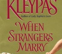 Review: When Strangers Marry by Lisa Kleypas
