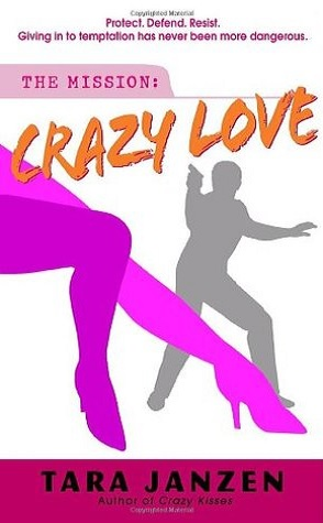 Review: Crazy Love by Tara Janzen