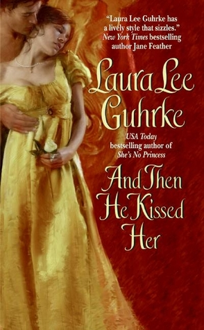 Review: And Then He Kissed Her by Laura Lee Guhrke