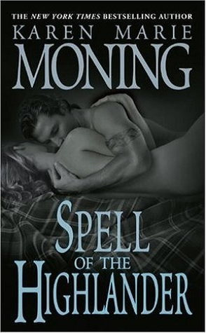 Weekly Reread: Spell of the Highlander by Karen Marie Moning