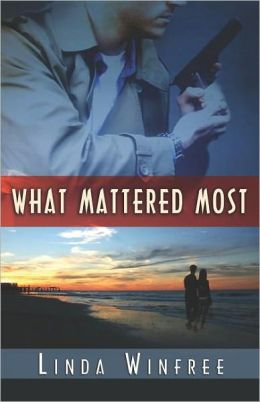 Review: What Mattered Most by Linda Winfree