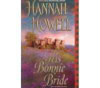 Review: His Bonnie Bride by Hannah Howell