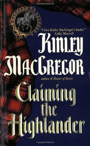 Review: Claiming the Highlander by Kinley MacGregor
