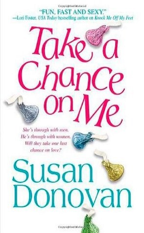 Review: Take a Chance on Me by Susan Donovan.