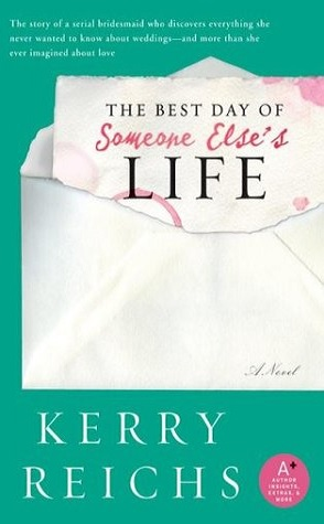 Review: The Best Day of Someone Else's Life by Kerry Reichs