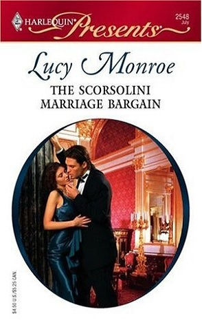 Throwback Thursday Review: The Scorsolini Marriage Bargain by Lucy Monroe