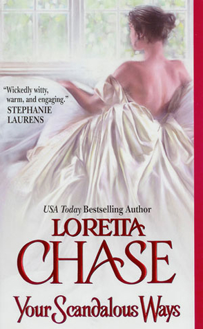 Review: Your Scandalous Ways by Loretta Chase