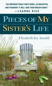 Guest Review: Pieces of My Sister's Life by Elizabeth Joy Arnold