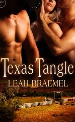 Review: Texas Tangle by Leah Braemel