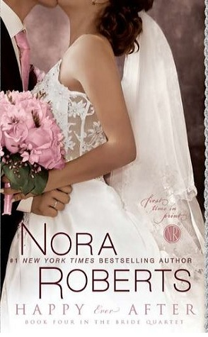 Review: Happy Ever After by Nora Roberts.