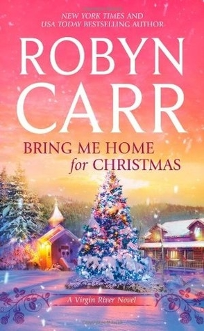 Guest Review: Bring Me Home For Christmas by Robyn Carr