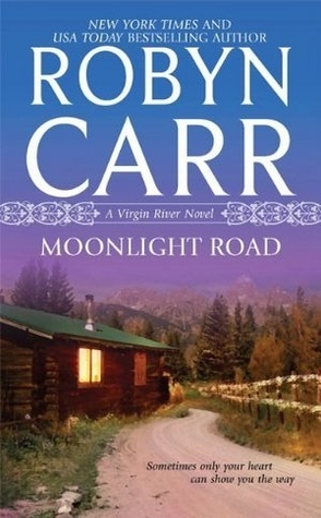 Throwback Thursday Review: Moonlight Road by Robyn Carr