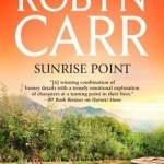 Sunrise Point by Robyn Carr Book Cover