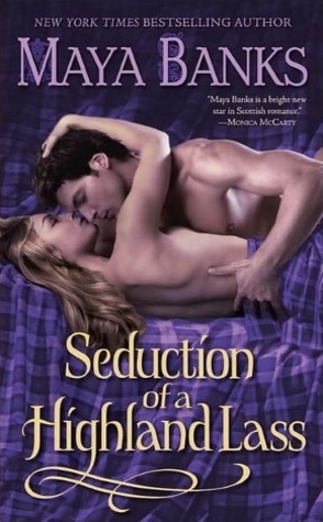 Throwback Thursday Review: Seduction of a Highland Lass by Maya Banks