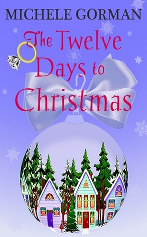 Review: The Twelve Days to Christmas by Michele Gorman