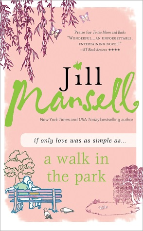 Review: Walk in the Park by Jill Mansell