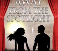 Retro-Review/Rant: Away from the Spotlight by Tamara Carlisle