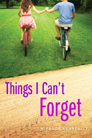 Review: Things I Can't Forget by Miranda Kenneally