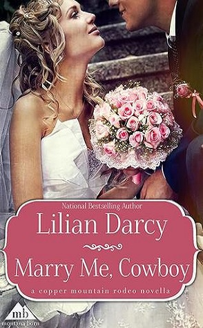 Guest Review:  Marry Me, Cowboy by Lilian Darcy
