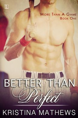 Review: Better Than Perfect by Kristina Mathews