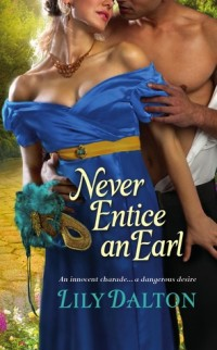 Guest Review: Never Entice an Earl by Lily Dalton