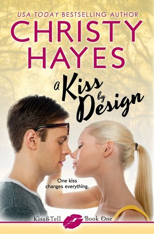 Review: A Kiss by Design by Christy Hayes