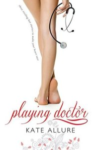Guest Review: Playing Doctor by Kate Allure