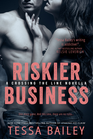 Guest Review: Riskier Business by Tessa Bailey
