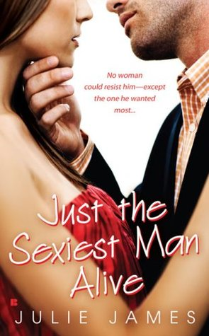 Retro Review: Just the Sexiest Man Alive by Julie James.