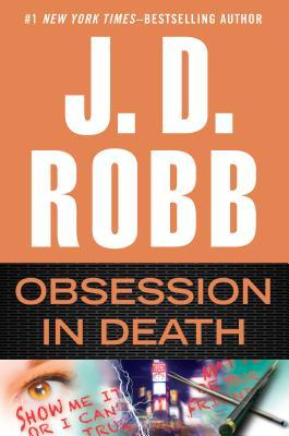 Review: Obsession in Death by J.D. Robb (spoilers abound)