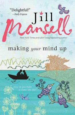 Review: Making Your Mind Up by Jill Mansell