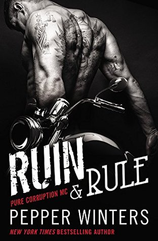 Guest Review: Ruin and Rule by Pepper Winters