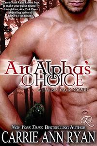 an alpha's choice by Carrie Ann Ryan