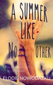 Review: A Summer Like No Other by Elodie Nowodazkij