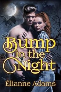 Guest Review: Bump in the Night by Elianne Adams