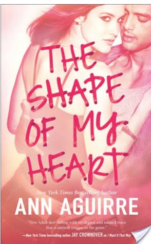 Review: The Shape of My Heart by Ann Aguirre